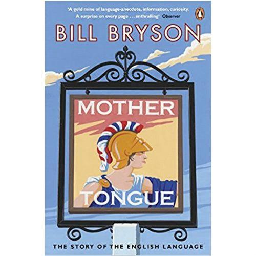 Mother Tongue: The Story of the English Language: Amazon ...